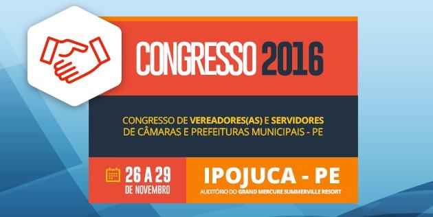 Congresso da União de Vereadores acontece em Ipojuca