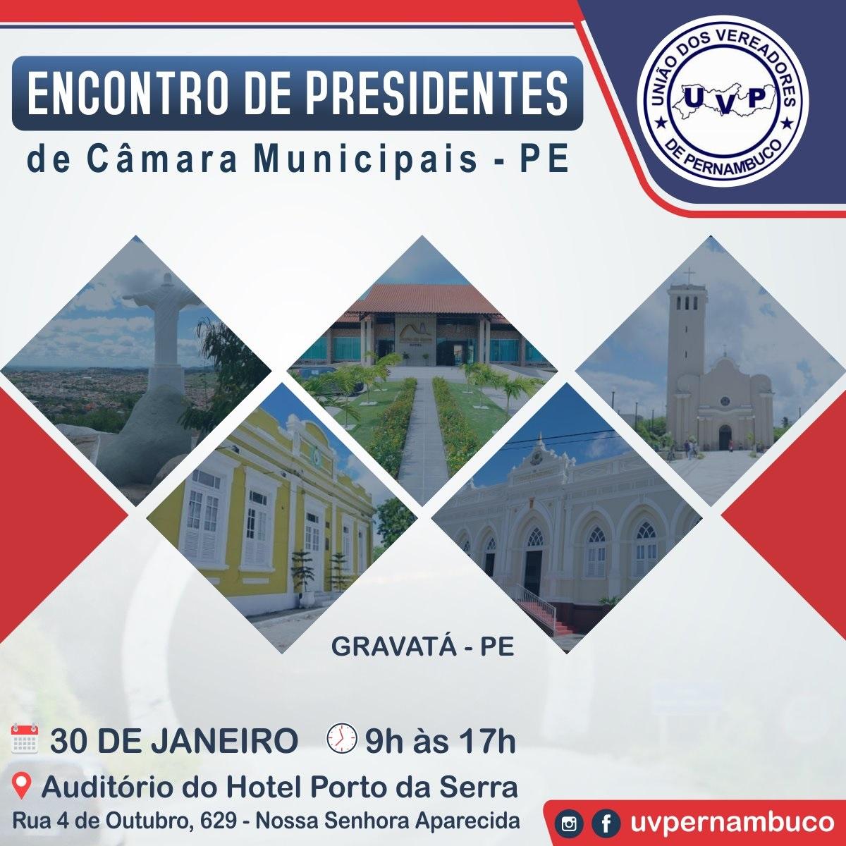 Gravatá sediará Encontro de Mesas Diretoras de Câmaras Municipais de Pernambuco promovido pela UVP